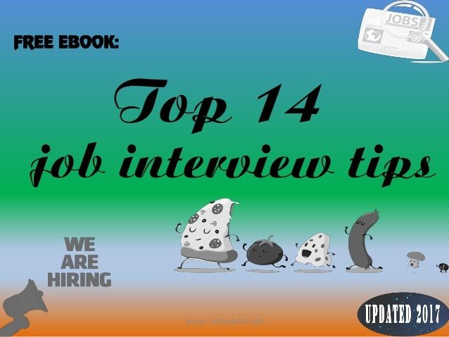 1 Top 14 FREE EBOOK: job interview tips source: JobGuide247.info