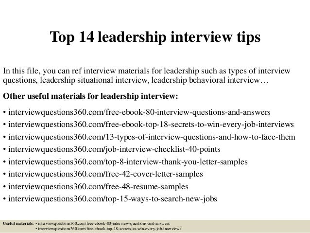 Top 14 leadership interview tips In this file, you can ref interview materials for leadership such as types of interview q...