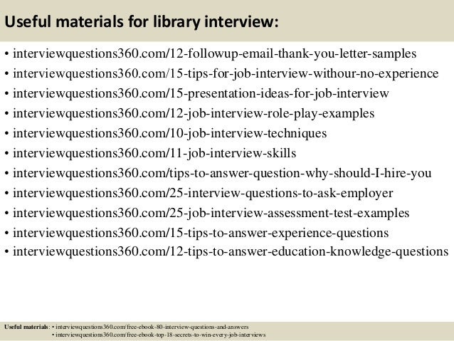 18 useful materials for library interview - Librarian Interview Questions For Librarians With Answers
