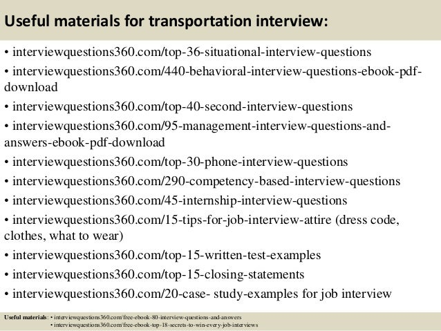 ... 16. Useful Materials For Transportation Interview: ...