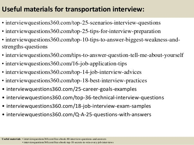 ... 17. Useful Materials For Transportation Interview: ...