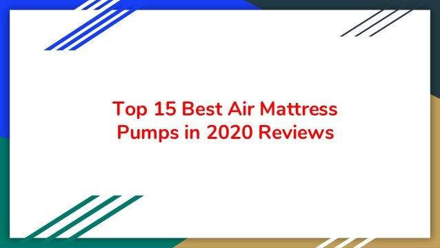 Top 15 Best Air Mattress Pumps in 2020 Reviews