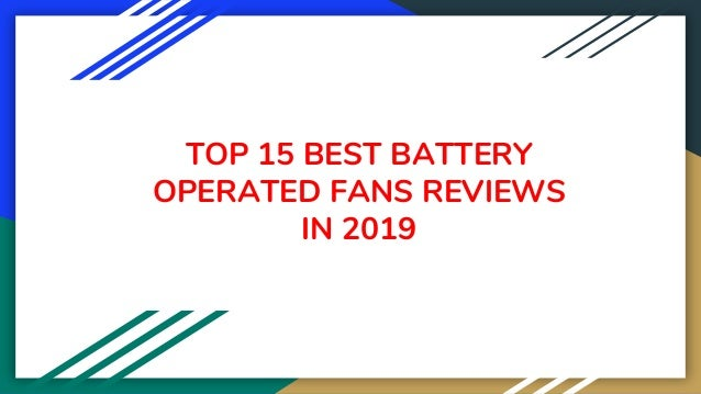 TOP 15 BEST BATTERY OPERATED FANS REVIEWS IN 2019
