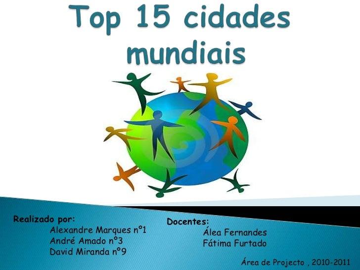 Realizado por:                  Docentes:        Alexandre Marques nº1          Álea Fernandes        André Amado nº3     ...