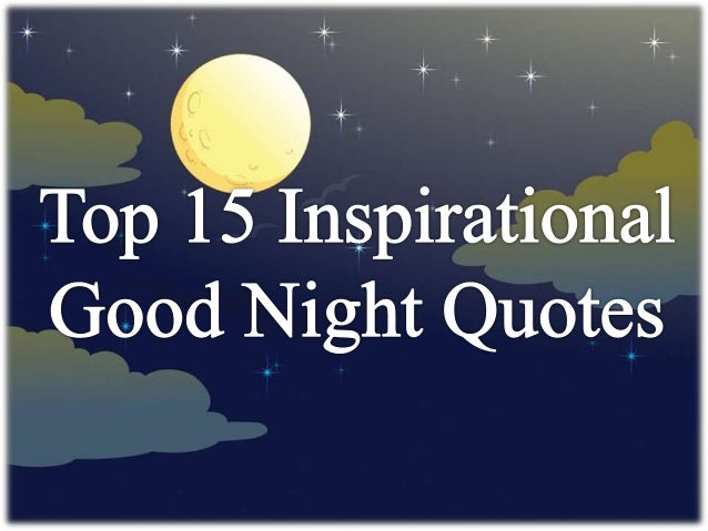 Top 15 Inspirational Good Night Quotes And Sweet Dreams Messages