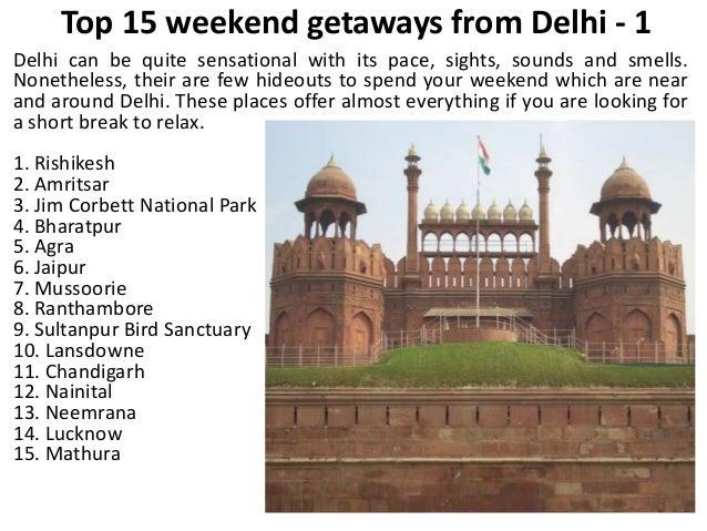 Top 15 weekend getaways from delhi 1 for Best weekend get aways
