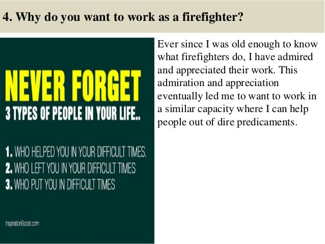 8 4 why do you want to work as a firefighter - Being A Firefighter Why Do You Want To Be A Firefighter Interview Question