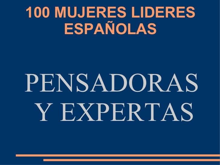 100 MUJERES LIDERES ESPAÑOLAS PENSADORAS Y EXPERTAS