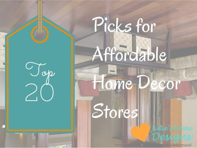 Decorating On A Budget: My Top 20 Affordable Home Decor Stores
