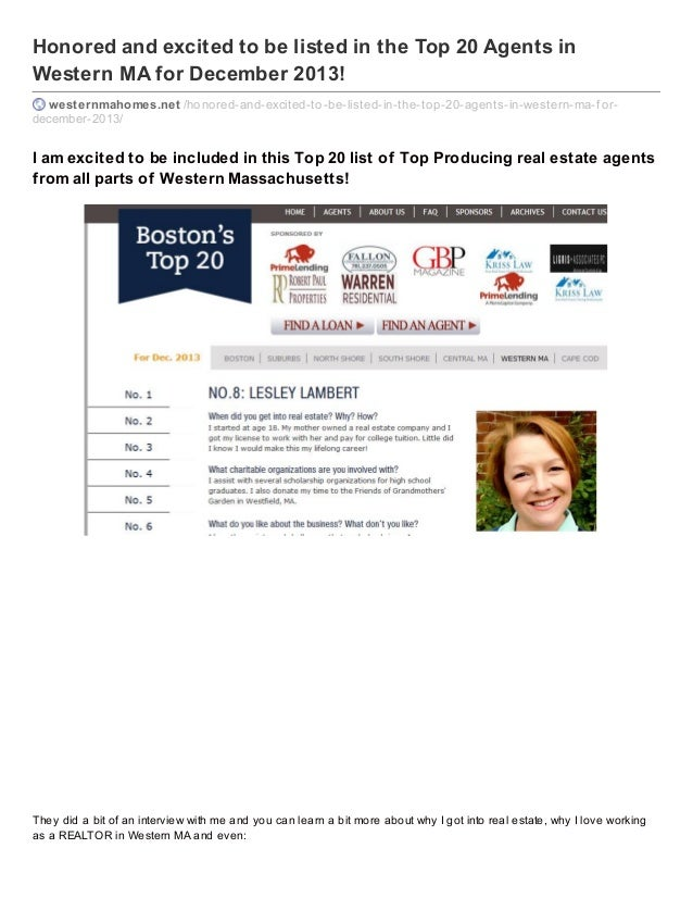 Honored and excited to be listed in the Top 20 Agents in Western MA for December 2013! westernmahomes.net /honored-and-exc...