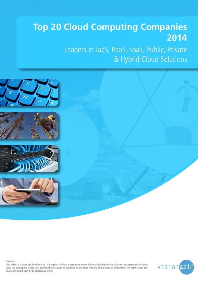 Top 20 Cloud Computing Companies 2014 Leaders in IaaS, PaaS, SaaS, Public, Private & Hybrid Cloud Solutions  ©notice This ...