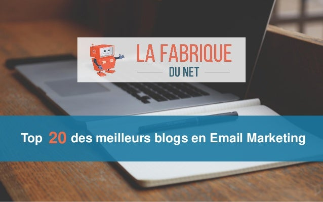 Top des meilleurs blogs en Email Marketing20