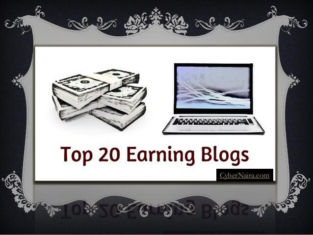 TOP 20 EARNING BLOGS CyberNaira.com