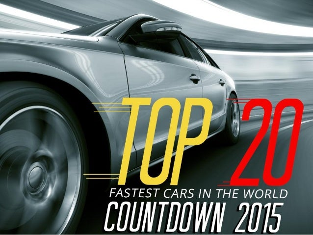 Top 20 fastest cars in the world – countdown 2015