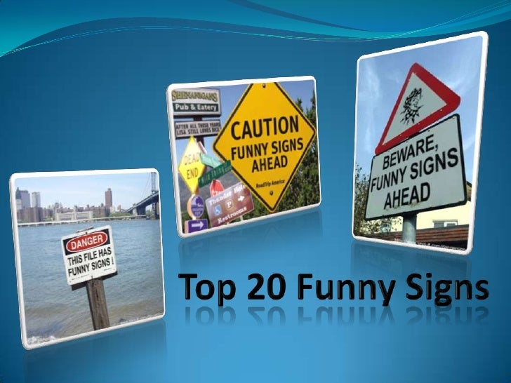 Top 20 Funny Signs<br />