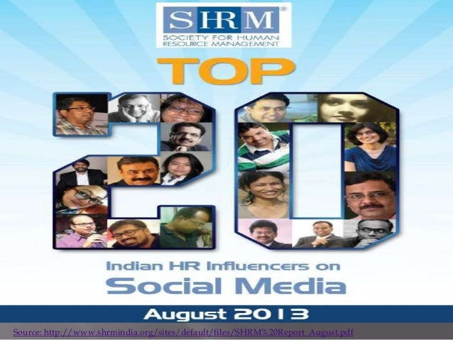 Source: http://www.shrmindia.org/sites/default/files/SHRM%20Report_August.pdf