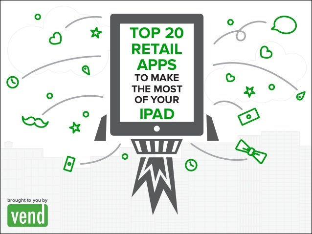 Top 20 Retail Apps to Make the Most of Your iPad
