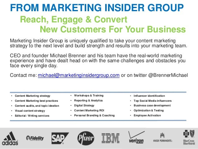 FROM MARKETING INSIDER GROUP Reach, Engage & Convert New Customers For Your Business Marketing Insider Group is uniquely q...