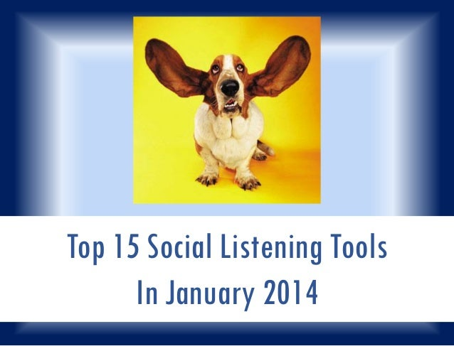 Top 15 Social Listening Tools In January 2014