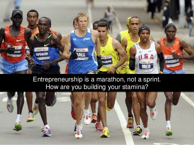 Entrepreneurship is a marathon, not a sprint. How are you building your stamina?