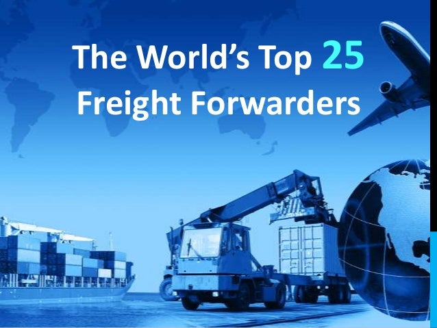 The World's Top 25 Freight Forwarders
