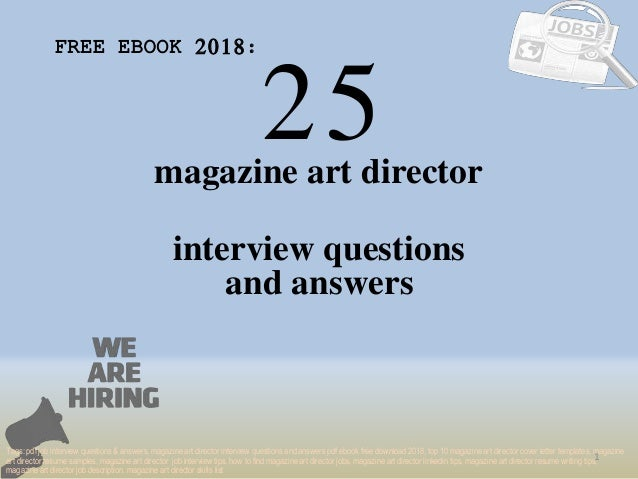 25 1 magazine art director interview questions FREE EBOOK 2018: Tags: pdf job interview questions & answers, magazine art ...