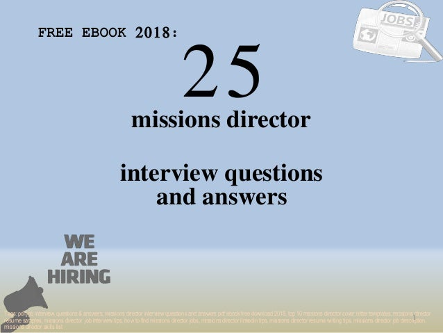 Top 25 missions director interview questions and answers pdf