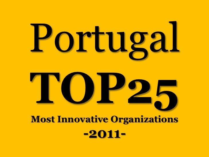 PortugalTOP25Most Innovative Organizations          -2011-