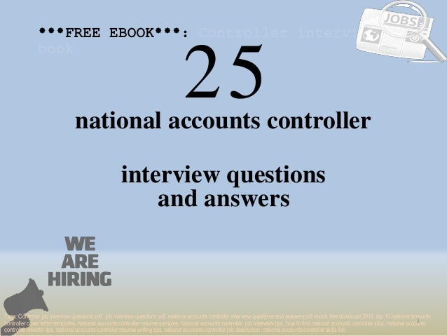Top 25 national accounts controller interview questions and answers p 25 1 national accounts controller interview questions free ebook top fandeluxe Gallery