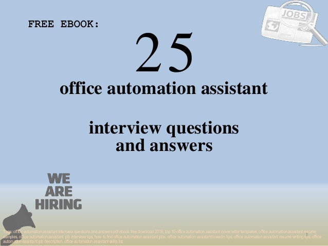 Top 25 office automation assistant interview questions and answers pd…