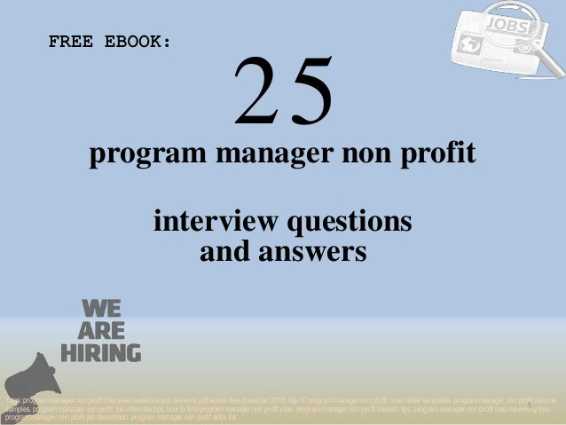 Top 25 Program Manager Non Profit Interview Questions And Answers Pdf