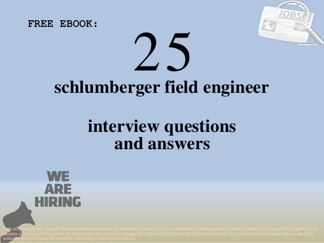 Top 25 schlumberger field engineer interview questions and