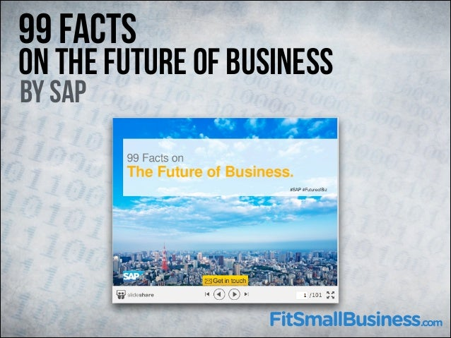 99 Facts  On The Future of Business By SAP