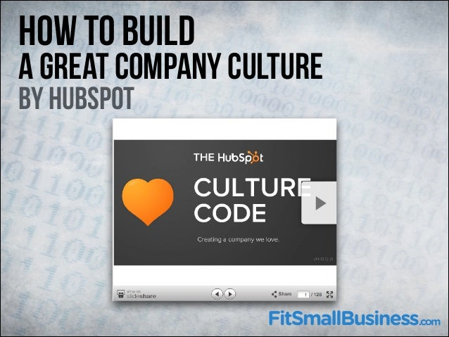 How to Build  A great Company Culture By hubspot