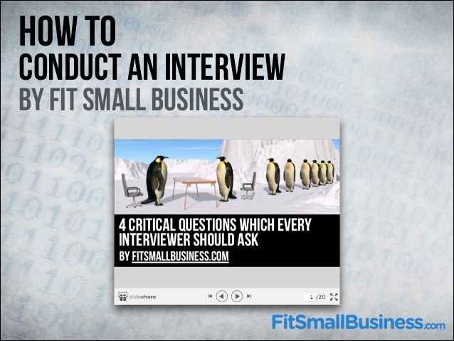 How To  Conduct An Interview By Fit Small Business