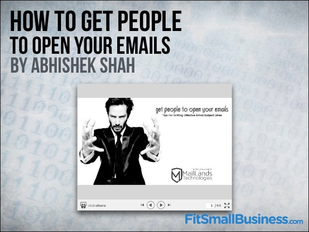 How To Get People To Open Your Emails By Abhishek Shah