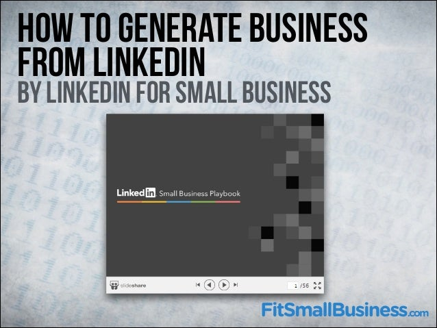 How To Generate Business From LinkedIn  By LinkedIn for Small Business