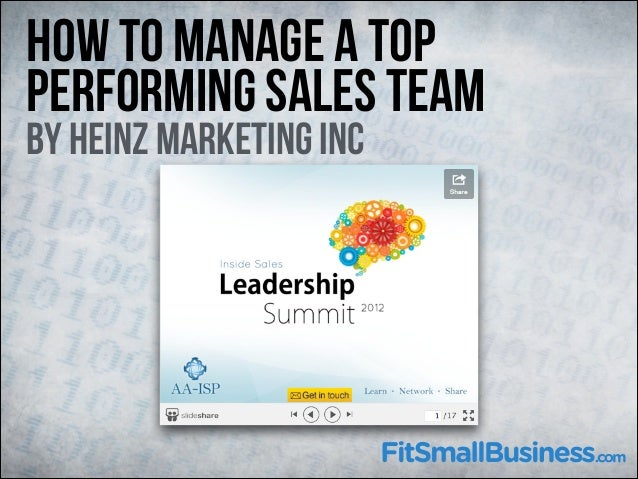 How To Manage A Top Performing Sales Team  By Heinz Marketing Inc