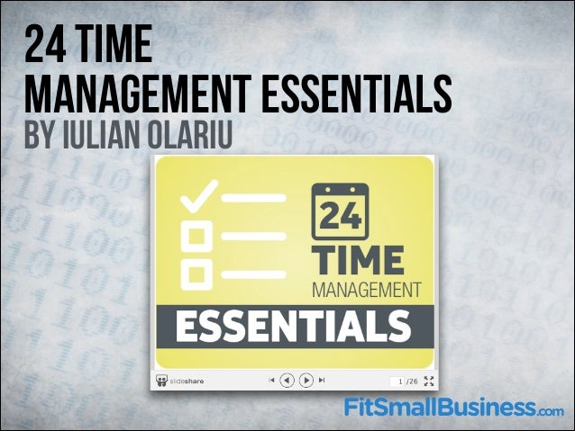 24 Time Management Essentials by Iulian Olariu