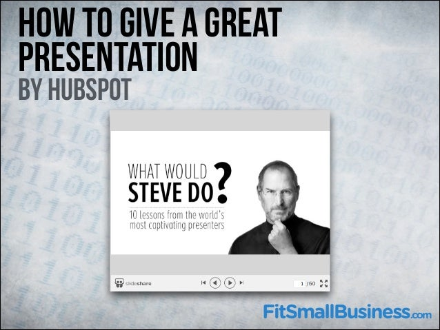 How To Give A Great Presentation By hubspot
