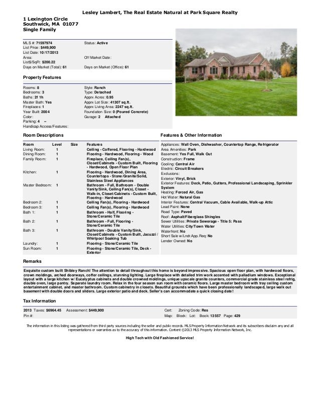 Lesley Lambert, The Real Estate Natural at Park Square Realty 1 Lexington Circle Southwick, MA 01077 Single Family MLS #: ...