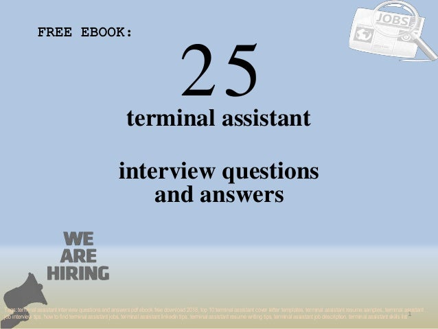 Top 25 terminal assistant interview questions and answers