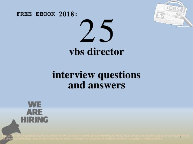 Top 25 vbs director interview questions and answers pdf ebook free do…