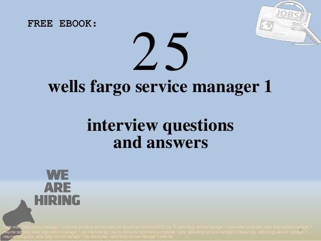 Top 25 Wells Fargo Service Manager 1 Interview Questions And Answers