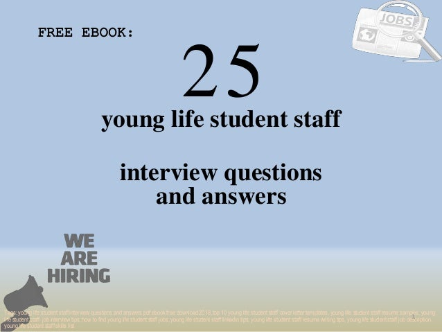 Top 25 young life student staff interview questions and