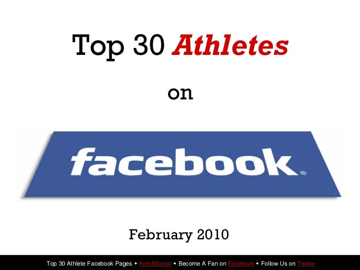 Top 30 Athletes                                           on                                 February 2010 Top 30 Athlete ...