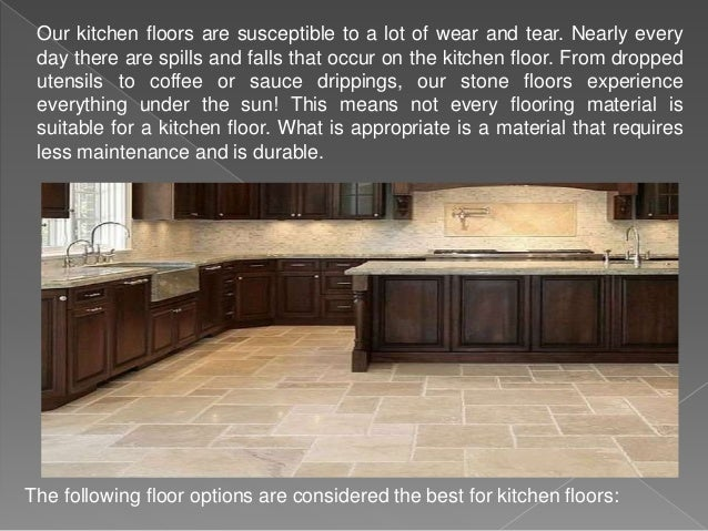 The Following Floor Options Are Considered The Best For Kitchen Floors: 2.