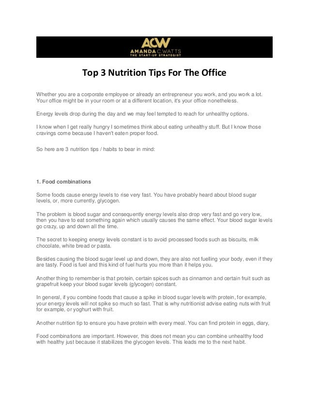 Top 3 Nutrition Tips For The Office Whether you are a corporate employee or already an entrepreneur you work, and you work...