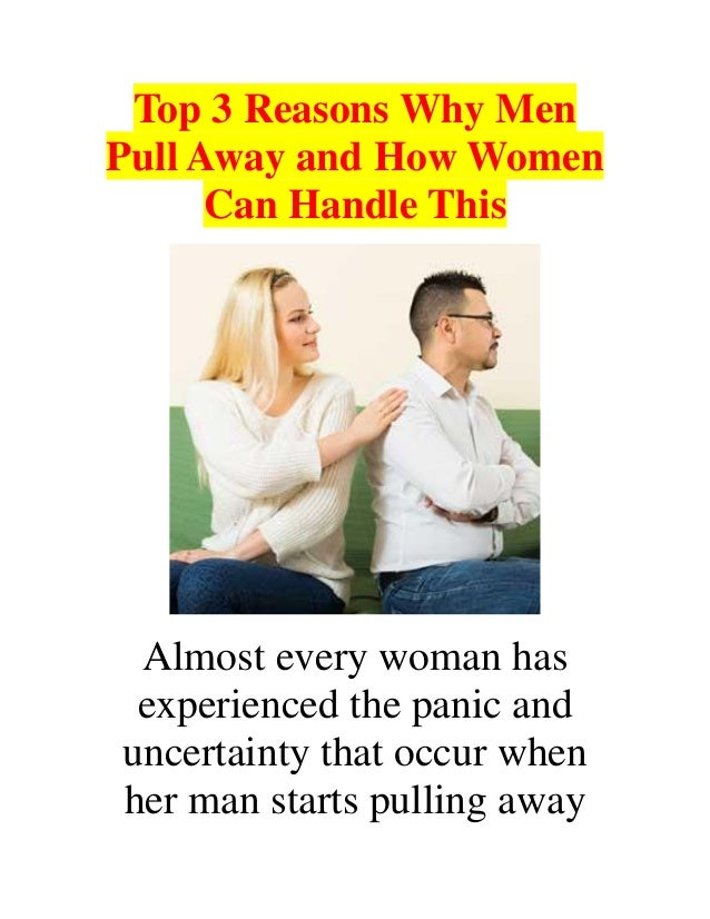 Women pull away from men why 10 Reasons