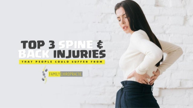 Top 3 spine and back injuries that people could suffer from